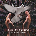 Heartsong In His Name