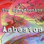 The Hypertonics Asbestos