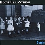 Hoover's G-String Gargle