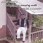 Jimmy Pierce Jimmy Pierce Plays Pure Country With Pure Country