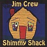 Jim Crew Shimmy Shack