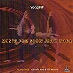 Gabrielle Roth & The Mirrors Music For Slow Flow Yoga: A Compilation, Vol.1