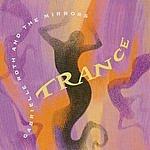 Gabrielle Roth & The Mirrors Trance