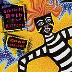 Gabrielle Roth & The Mirrors Zone Unknown