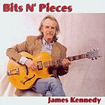 James Kennedy Bits N' Pieces