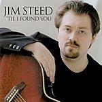 Jim Steed 'Til I Found You
