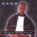 Karo South Cak Ways (Parental Advisory)