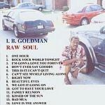 I.B. Goldman Raw Soul