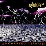 Justice System Uncharted Terrain