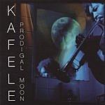 Kafele Prodigal Moon