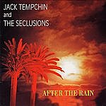 Jack Tempchin & The Seclusions After The Rain
