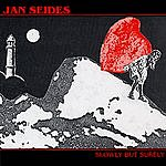 Jan Seides Slowly But Surely