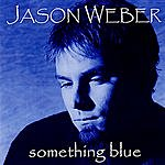 Jason Weber Something Blue