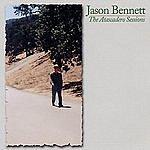 Jason Bennett The Atascadero Sessions