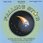 Judith C. McAleer Falling Star: A Musical Tragedy