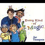 Joe Thompson Every Kind Of Magic