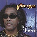 Jesse Moore The HooDoo Man