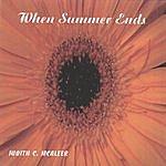 Judith C. McAleer When Summer Ends