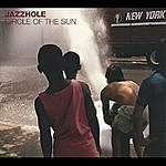 The Jazzhole Circle Of The Sun