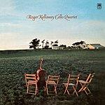 Roger Kellaway Roger Kellaway Cello Quartet (LPR)
