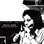 Thalia Zedek You're A Big Girl Now
