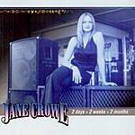 Jane Crowe 2 Days/2 Weeks/2 Months