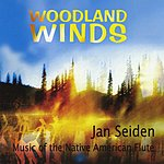 Jan Seiden Music Of The Native American Flute