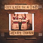 Jerry Burns My Life Is A Box