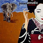 Jonesamatic Cha Cha Cha