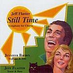 Jeff Flaster Still Time: Symphony For Chorus