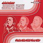 Joseph Kary Praise Him With Your Life