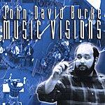 John David Burke Music Visions