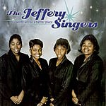 The Jeffery Singers This World Will Be A Better Place