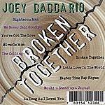 Joey Daddario Broken Together