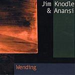 Jim Knodle & Anansi Wending