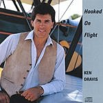 Ken Dravis Hooked On Flight