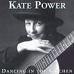 Kate Power Dancing In The Kitchen