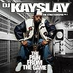 DJ Kayslay The Streetsweeper, Vol.2: The Pain From The Game (Edited)