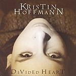 Kristin Hoffmann Divided Heart