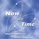 Keith Methven Now Is The Time