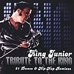 King Junior Tribute To The King: 21 Dance & Hip Hop Remixes