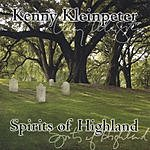 Kenny Kleinpeter Spirits Of Highland