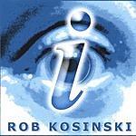Rob Kosinski I