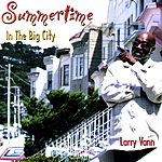 Larry Vann Summertime In The Big City