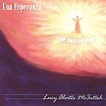 Lucy Alvites McIntosh Una Esperanza
