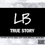 L.B. True Story