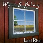 Laini Risto Where I Belong