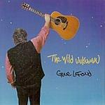 Gene Lafond The Wild Unknown
