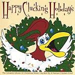 Dirk Keysser Happy Clucking Holidays