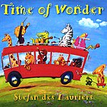 Stefan Des Lauriers Time Of Wonder: Songs For The Young & The Young At Heart